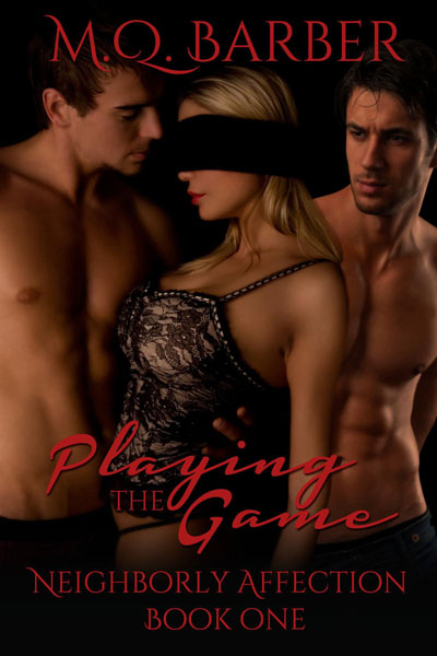 Playing the Game by MQ Barber