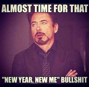 New Year New Me Bullshit