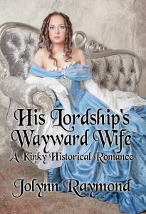 His Lordship's Wayward Wife