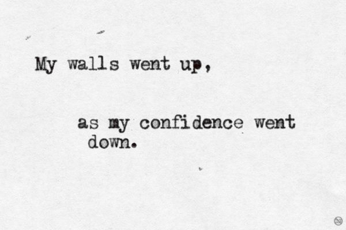 walls went up as confidence went down