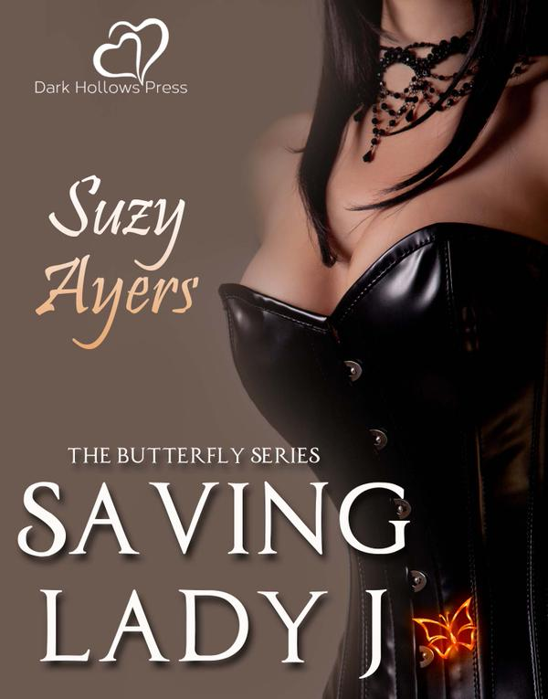 Saving Lady J by Suzy Ayers