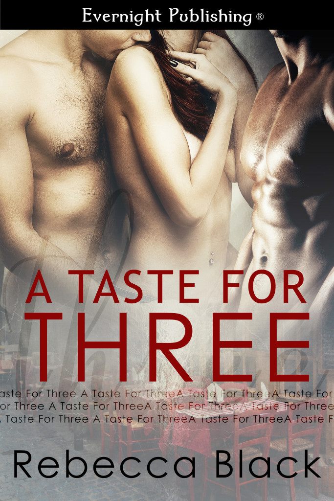 A Taste for Three by Rebecca Black