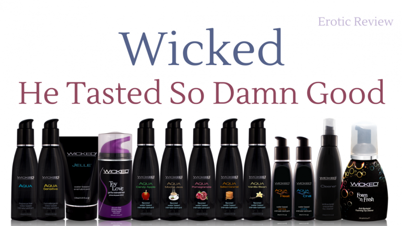 line up of wicked flavored lube and other lubricants