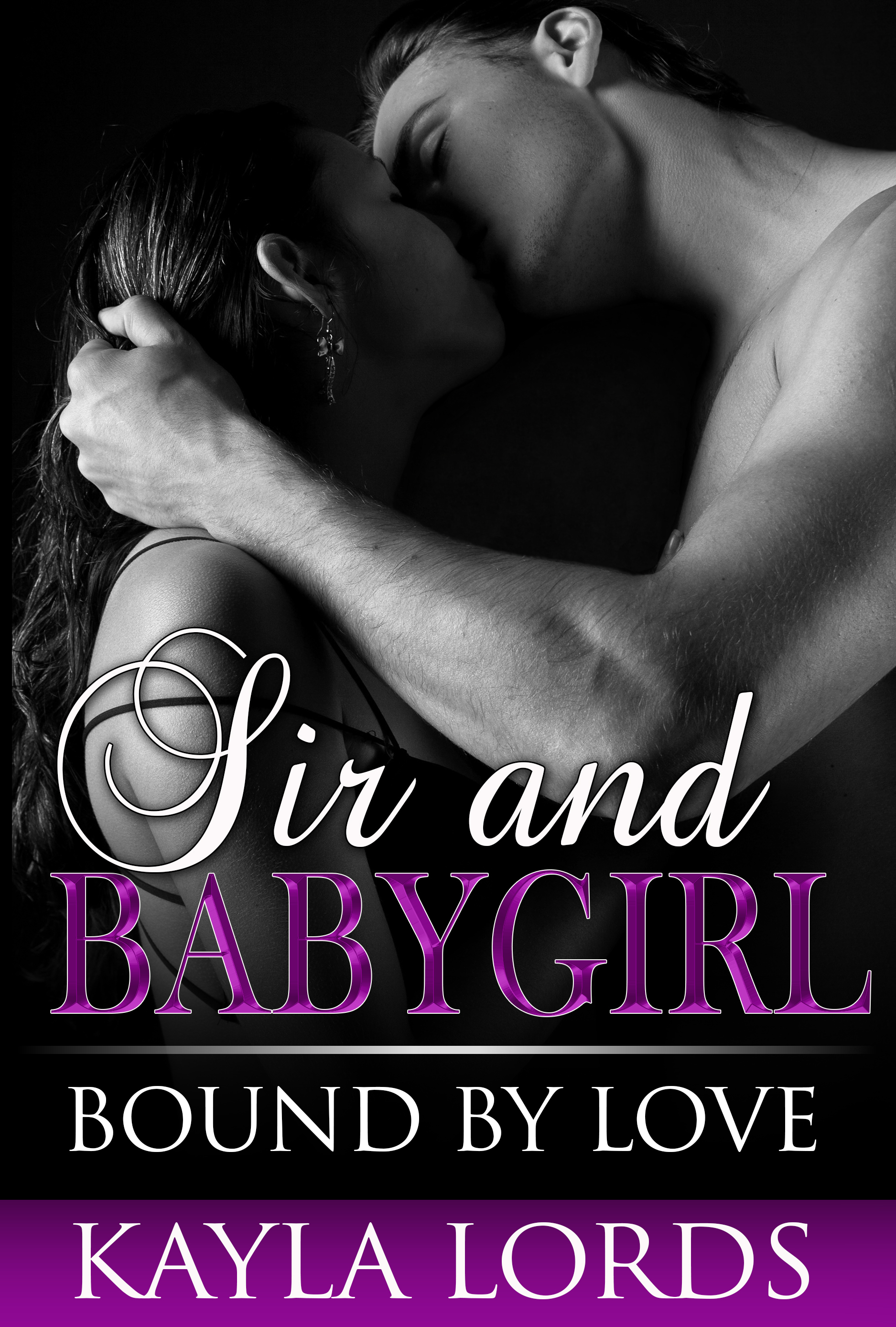 Sir and Babygirl: Bound by Love