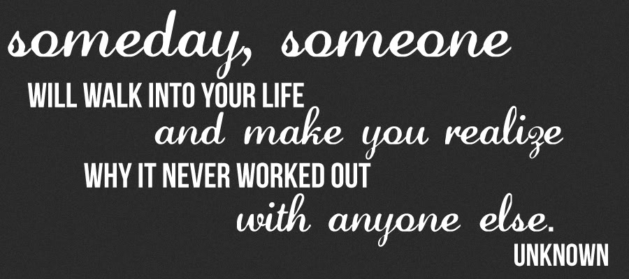 someday-someone-will-walk-into-your-life