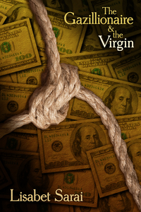book cover for The Gazillionaire and the Virgin by Lisabet Sarai