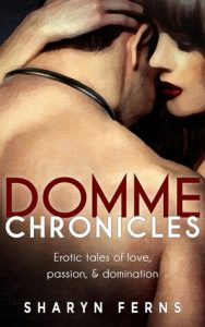 cover of Domme Chronicles by Sharyn Ferns