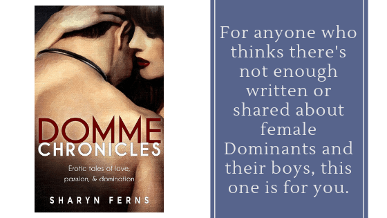 blog header for Domme Chronicles by Sharyn Ferns