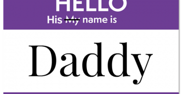 purple sticker that says hello my name is for daddy dom