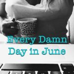 badge for every damn day in june blogging challenge